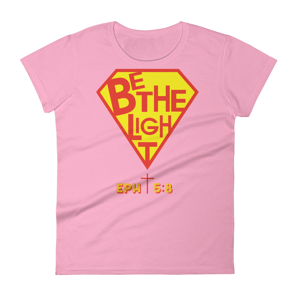 Christian Clothing Pink Be The Light Fitted Women's Tee