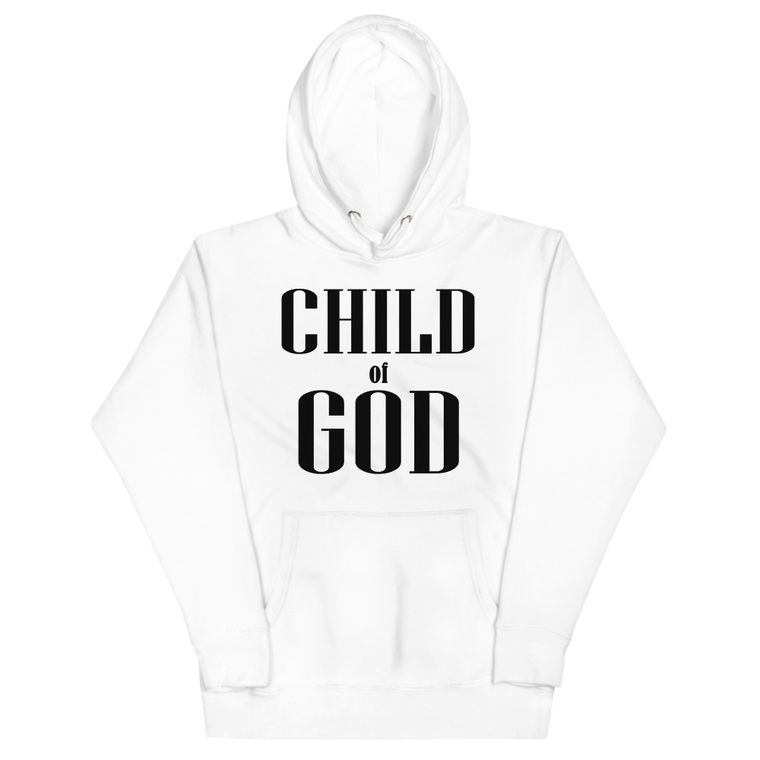 Child of God Unisex Hoodie - White