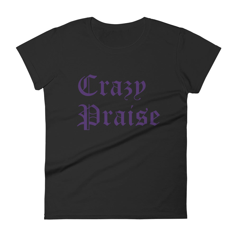 Christian T-Shirts Black Crazy Praise Purple Lettering T-shirt