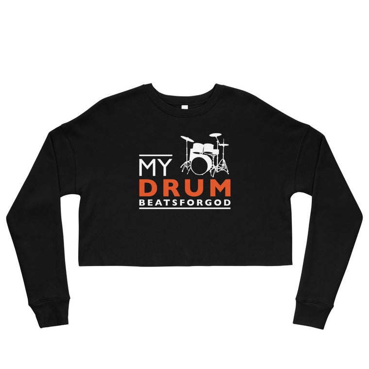 My Drum Beats Crop Sweatshirt
