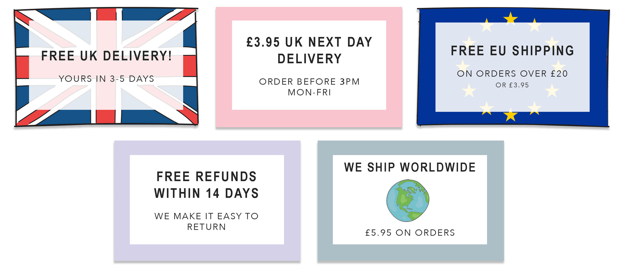 646b94ce9198 Shipping   Returns. We offer FREE UK Shipping on ALL orders!