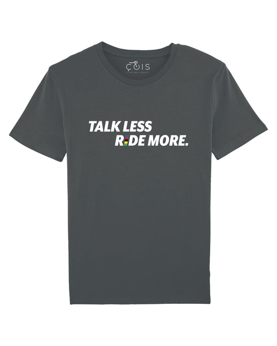 TALK LESS RIDE MORE T-shirt Anthracite