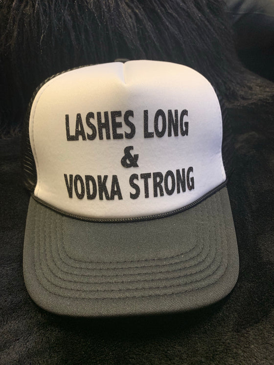 Lashes Long & Vodka Strong Trucker Hat
