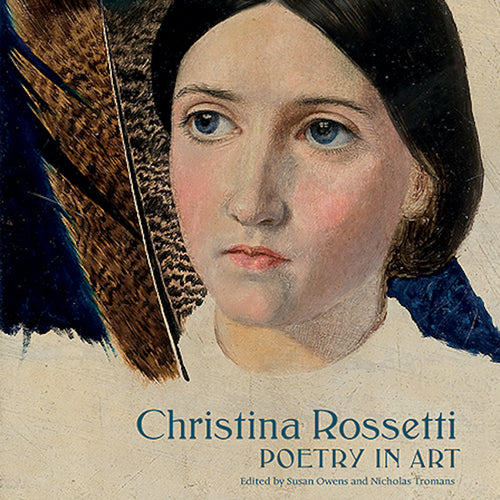 Christina Rossetti: Poetry in Art