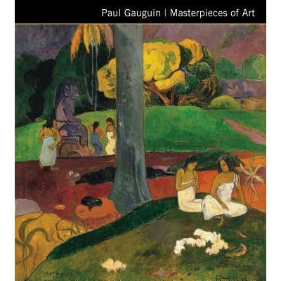 Paul Gauguin - Masterpieces of Art
