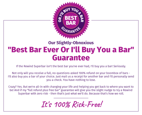 Rewind Bar Guarantee