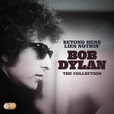 Bob Dylan - Beyond Here Lies Nothin' : The Collection - 2CD