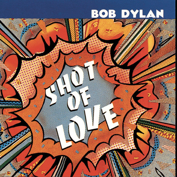 Bob Dylan - Shot Of Love - LP