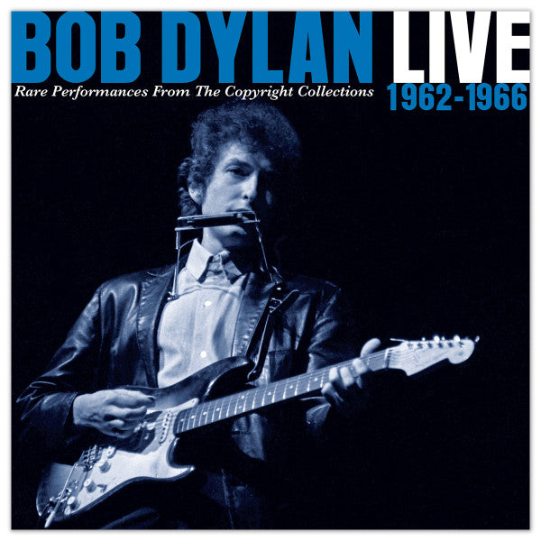 Bob Dylan - Live 1962-1966: Rare Performances From The Copyright Collections - 2CD