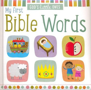 God's Little Ones: My first Words Bible Boardbook