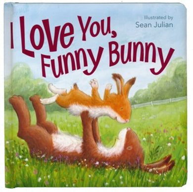 I Love You, Funny Bunny, Boardbook