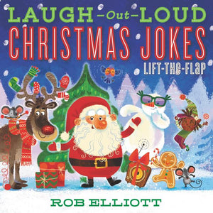 Laugh Out Loud Christmas Jokes: Lift-the-Flap