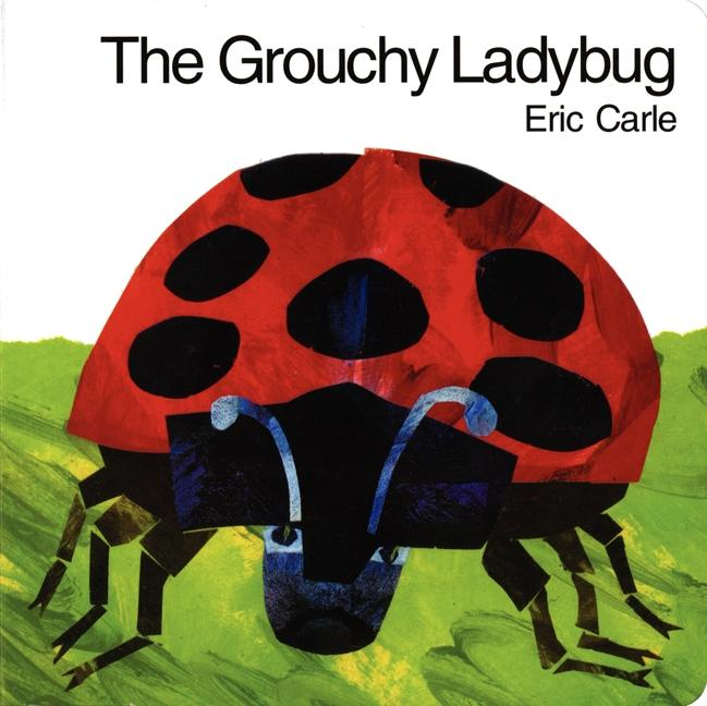The Grouchy Ladybug Board Book