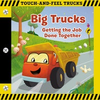 Big Trucks Touch and Feel Board Book