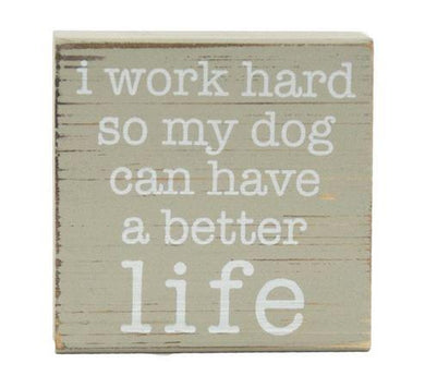 Work Hard Pet Block