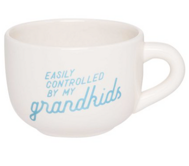 Ever Ellis Mug- Easily Controlled by my Grandkids