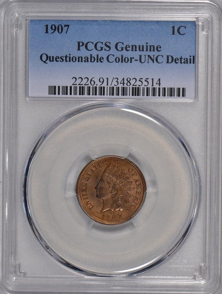 1907 Indian Cent PCGS Genuine - UNC Details #171885