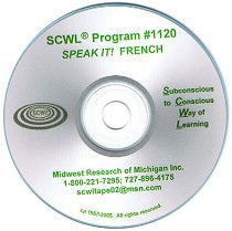 Speak It!!! French SCWL Subliminal CD Number 1120