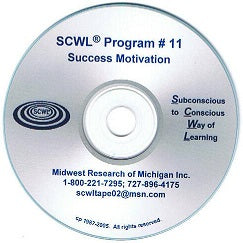 Success Motivation SCWL Subliminal CD Number 11