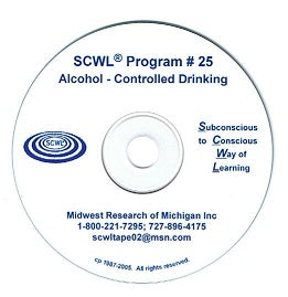 Alcohol - Controlled Drinking SCWL Subliminal Programs CD Number 25