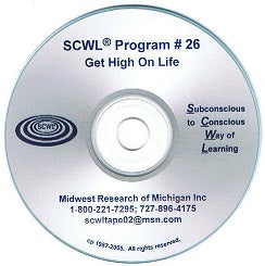 Get High on Life SCWL Subliminal Programs CD Number 26
