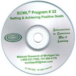 Setting and Achieving Positive Goals SCWL Subliminal Programs CD Number 32