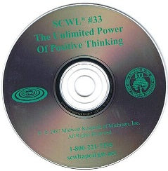 The Unlimited Power of Positive Thinking SCWL Subliminal Programs CD Number 33