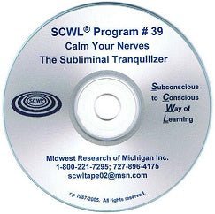 Calm your Nerves, The Subliminal Tranquilizer CD Number 39