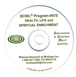 Health Life and Spiritual Enrichment CD Number 475