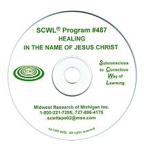 Healing in the Name of Jesus Christ CD Number 487