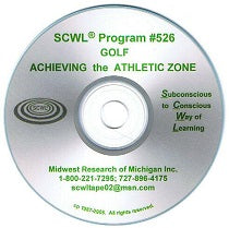 Achieving the Athletic Zone in Golf CD Number 526