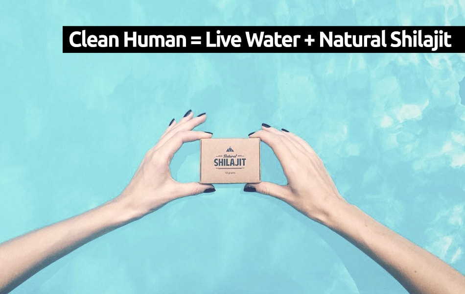 Clean Human equal Live Water plus Natural Shilajit