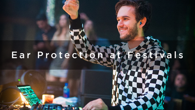Ear Protection at Festivals