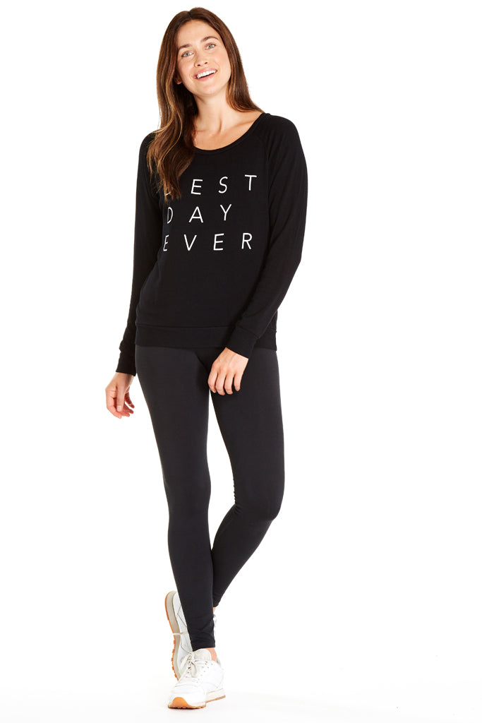 Best Day Ever Chelsea Sweatshirt ~ Black