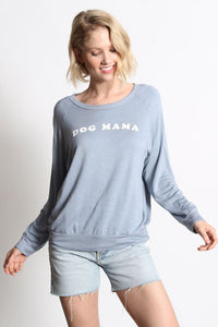 "Dave ""Dog Mama"" Sweatshirt ~ Blue"