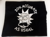 "Rick and Morty T-shirt: ""20% Accurate As Usual"""