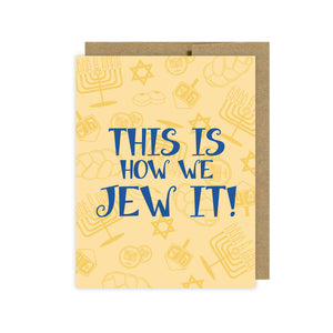 This is How we Jew it!