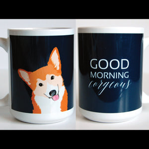 "Corgi Dog Mugs-""Good Morning Corgious"""