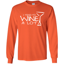 I Tend to Wine A Lot Long Sleeved Cotton T-Shirt