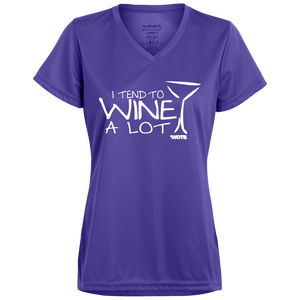 I Tend to Wine A Lot Ladies' Wicking T-Shirt