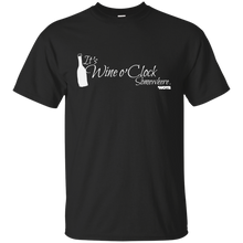 It's Wine o' Clock Somewhere Cotton T-Shirt