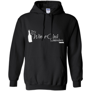 It's Wine o' Clock Somewhere Hoodie