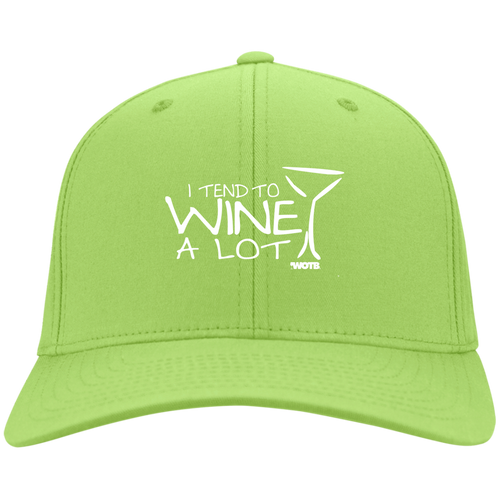I Tend to Wine A Lot Twill Cap