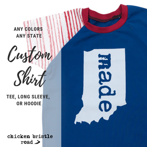 "CUSTOM ""Made in *your state*"" Tee"
