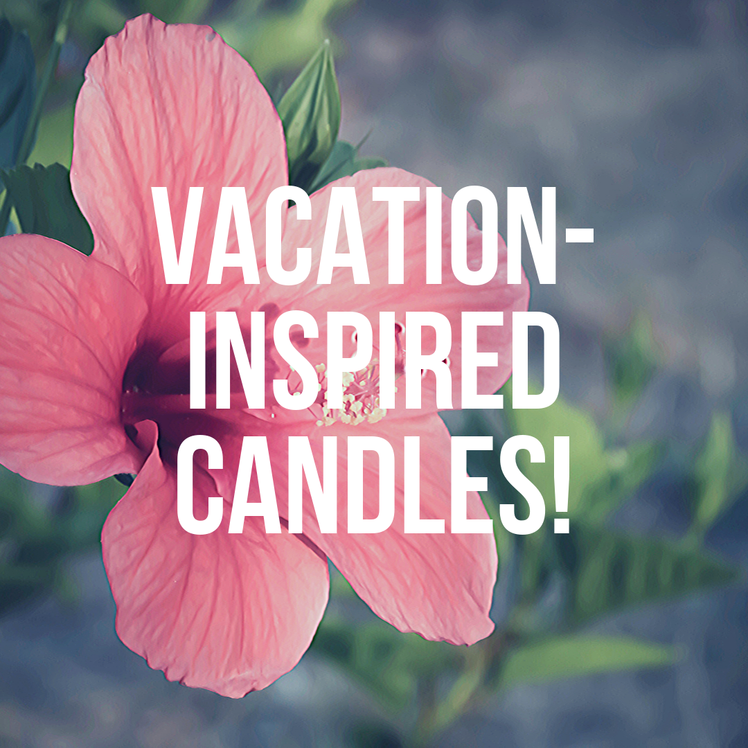 Vacation-Inspired Candles
