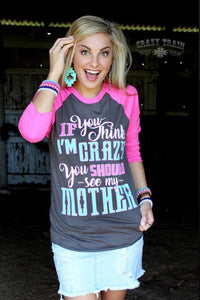 Crazy Mother Baseball Tee-Crazy Train - The Diamond Spur Boutique