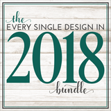 The Every Design From 2018 Bundle - Commercial Use SVG Files