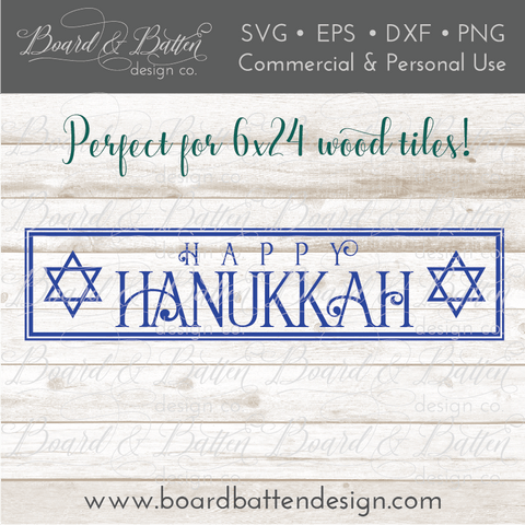 Happy Hanukkah SVG file for 6x24 Wood Tile