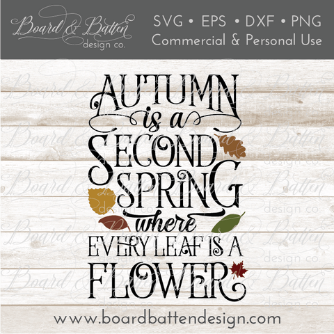 Autumn Is A Second Spring SVG File