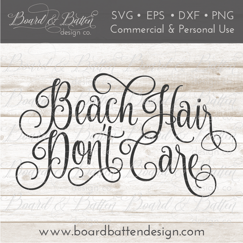 Beach Hair Don't Care SVG File